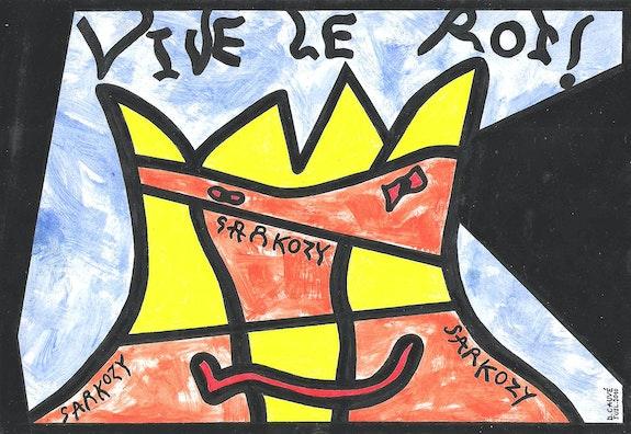 ¡Viva el rey Sarkozy! 2607/20.3X29.7cm. . Dominique Cauvé Dominique Cauvé