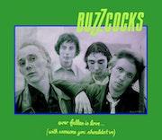 Buzzcocks (#2) - Ever Fallen In Love.