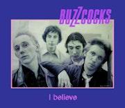 Buzzcocks (#3) - I Believe.
