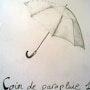 Coin de parapluie. Edeudeu