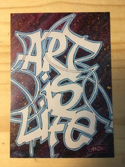 Carte Postale Graffiti «Art is Life».