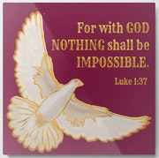 For with god nothing shall be impossible.