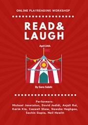 Read & Laugh Playreading Workshop. Sara Salahi