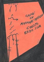 Palabras: Cauvé en monomaniaco cartesiano. / 29.7x21cm.. Dominique Cauvé
