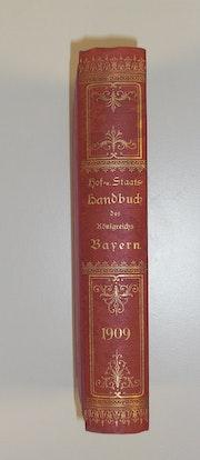 Hof- und Staatshandbuch Königreich Bayern 1909. Thomas Kern