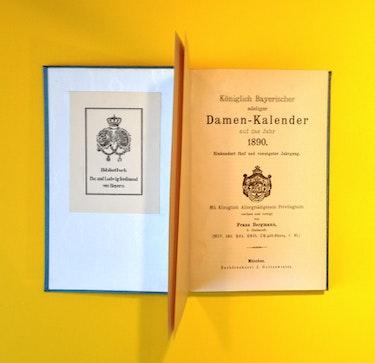 Königlich Bayerischer Adeliger Damenkalender, Prunkausgabe, 1890.. Thomas Kern