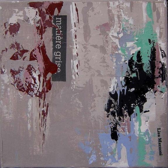 Matière grise, série « Murs Murs » 30 X 30 cm, technique mixte,. Lisa Mazzoni Chez Moi, Chez Toi