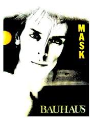 Bauhaus «Mask» (Peter Murphy). Raphaël Ponce