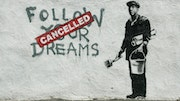 Follow Your Dreams Cancelled.