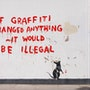 If graffiti changed anything it would be illegal. Banksy