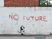 No future.