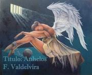 Anhelos. Fernando Valdelvira