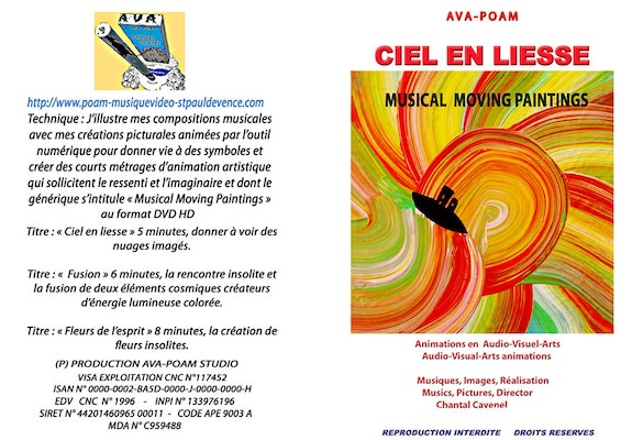 Dvd Ciel en Liesse - installation in «Musical Moving Paintings» of 30 minutes. Chantal Cavenel Chantal Cavenel Ava-Poam