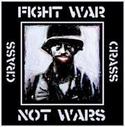 Crass (# 1 : Fight war, not wars).