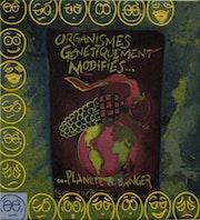 Mouvement anti ogn (2001). Dominique Boucher