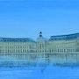 Bordeaux, le miroir d'eau, place de la bourse, peinture sur toile. Anne-Marie Picot Artist