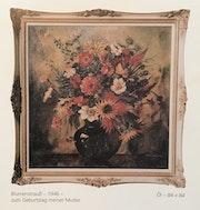 Blumenstrauß (zum Geburtstag meiner Mutter) - 1946. Finfel