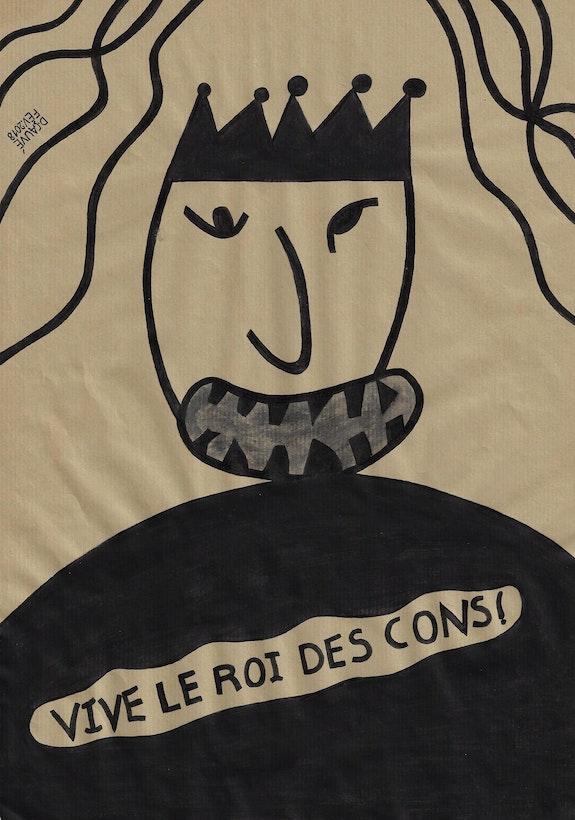 Vive le roi des cons ! 3995.. Dominique Cauvé Dominique Cauvé