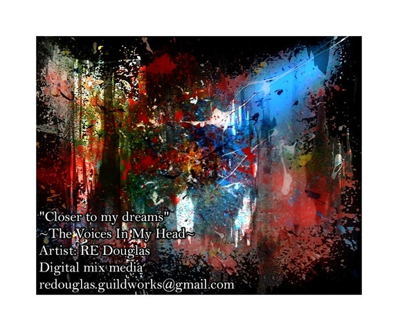 «Closer to my dreams» 8x10 Original numbered framed mixed media digital paintinh.  Re Douglas